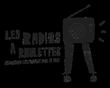 Les radios à roulettes